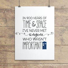 Everyone's Important Tardis phone booth Wall Quotes™ Giclée Art Print