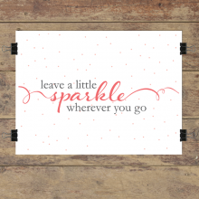 Leave A Little Sparkle Wall Quotes™ Giclée Art Print