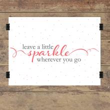 Leave A Little Sparkle Wall Quotes™ Giclée Art Print