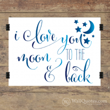 To The Moon & Back Wall Quotes™ Giclée Art Print White