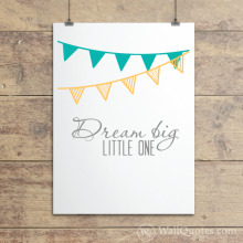 Dream Big Pennants Wall Quotes™ Giclée Art Print