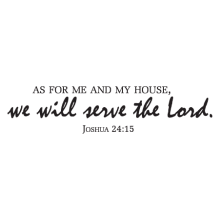 we will serve the Lord scripture verse wall decal