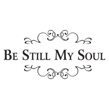 be still my soul embellished wall decal