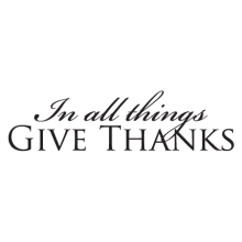 in all things give thanks religious wall decals