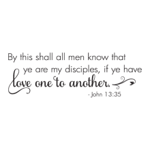 By This Shall All Men Know religious great for any home Wall Quotes™ Decal
