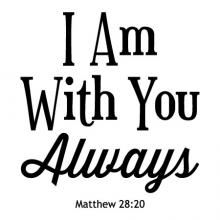I Am With You Always Matthew 28:20 wall quotes vinyl lettering wall decal religious quotes faith bible jesus