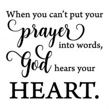 When you can't put your prayer into words, God hears your heart wall quotes vinyl lettering wall decal home decor pray faith religious