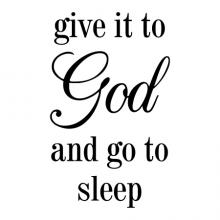 Give it to God and go to sleep wall quotes vinyl lettering wall decal home decor religious faith bedroom christian