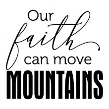 Our faith can move mountains wall quotes vinyl lettering wall decal home decor vinyl stencil religious christian pray church god