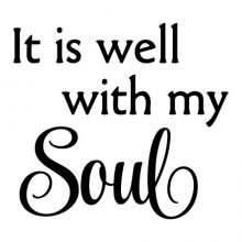 It is well with my soul wall quotes vinyl lettering wall decal religious quotes faith church prayer