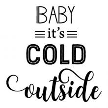 Baby it's cold outside wall quotes vinyl lettering wall decal home decor vinyl stencil holiday christmas song winter lyrics music