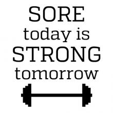 Sore today is Strong tomorrow wall quotes vinyl lettering wall decal home decor gym workout weight weightlifting weightlifter strength training