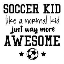 Soccer kid like a normal kid just way more awesome {soccer ball and stars}  wall quotes vinyl lettering wall decal home decor vinyl stencil sport team player