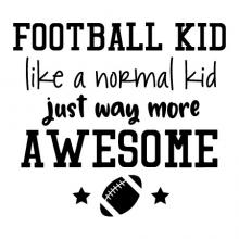Football kid like a normal kid just way more awesome {football and stars}   wall quotes vinyl lettering wall decal home decor vinyl stencil sport team player