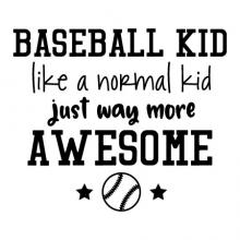 baseball kid like a normal kid just way more awesome {baseball and stars}   wall quotes vinyl lettering wall decal home decor vinyl stencil sport team player