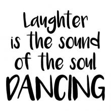 Laughter is the sound of the soul dancing wall quotes vinyl lettering wall decal home decor dancer ballet jazz tap