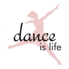 Dance Is Life Wall Quotes vinyl Decal ballet sports