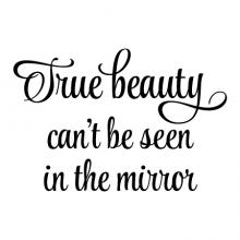 True beauty can't be seen in the mirror wall quotes vinyl lettering wall decal home decor style vanity confidence self love