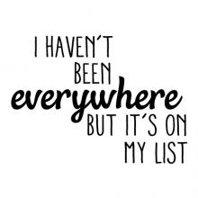 I haven't been everywhere but it's on my list wall quotes decal vinyl travel vacation wanderlust