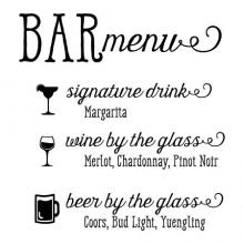 Bar menu signature drink wine by the glass beer by the glass wall quotes vinyl lettering wall decal wedding decor drink options selections cocktail open bar