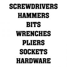 Screwdrivers Hammers Bits Wrenches Pliers Sockets Hardware wall quotes vinyl lettering wall decal home decor tools tool chest toolbox garage organization organize labels