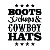 boots chaps and cowboy hats vinyl wall quotes decal