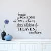 Because Someone We Love Is In Heaven There's A Little Bit Of Heaven In Our HomeBecause Someone We Love Is In Heaven There's A Little Bit Of Heaven In Our Home wall quotes vinyl lettering wall decal loved ones passed away religious faith believe