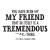 You Have Been My Friend Wall Quotes™ Decal perfect for any home
