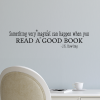 Something Very Magical Happens When You Read  A Good Book