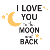 love you to the moon and back kids decal