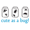 cute as a bug with jars vinyl wall decal