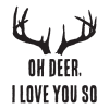 Oh deer, I love you so [antlers]