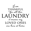 Thankful for Laundry Wall Quote Vinyl Decal
