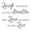 Love As Long As You Live inspirational for any home Wall Quotes™Decal