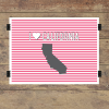 I heart California striped wall quotes art print