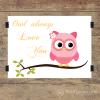 Owl always love you art print soft pink