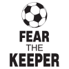 Fear the keeper wall quotes decal