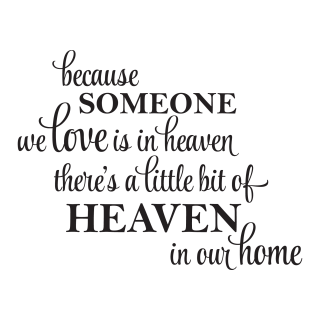 A Little Bit Of Heaven In Our Home Wall Quotes Decal Wallquotescom
