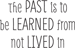 Learn From The Past Wall Quotes Decal Wallquotes Com