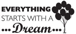Everything Starts with a Dream Wall Quotes™ Decal