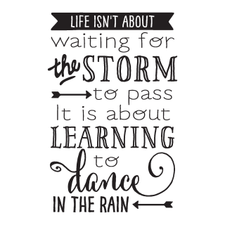 Learning To Dance In The Rain Wall Quotes Decal Wallquotescom