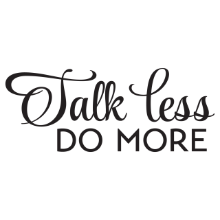Talk Less Do More Wall Quotes Decal Wallquotescom