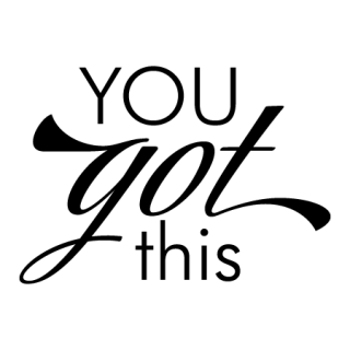 You Got This Wall Quotes™ Decal | WallQuotes.com