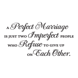 A Perfect Marriage Wall Quotes™ Decal | WallQuotes.com