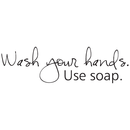 Wash Your Hands Handwritten Wall Quotes Decal