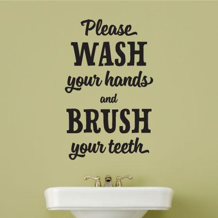 Wash Hands Brush Teeth Wall Quotes Decal Wallquotes Com