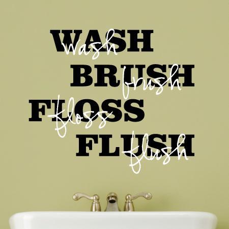 Wash Brush Floss Flush Wall Quotes Decal Wallquotes Com
