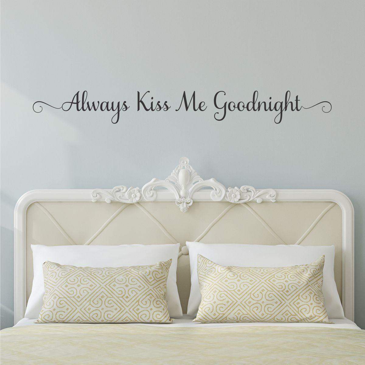 Always Kiss Me Goodnight Samantha Wall Quotes Decal