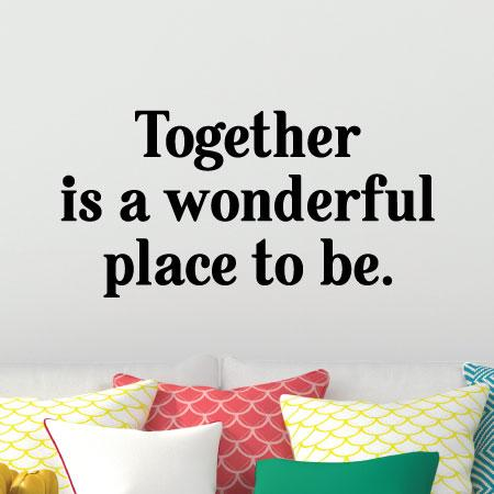 Together Is Wonderful Wall Quotes Decal