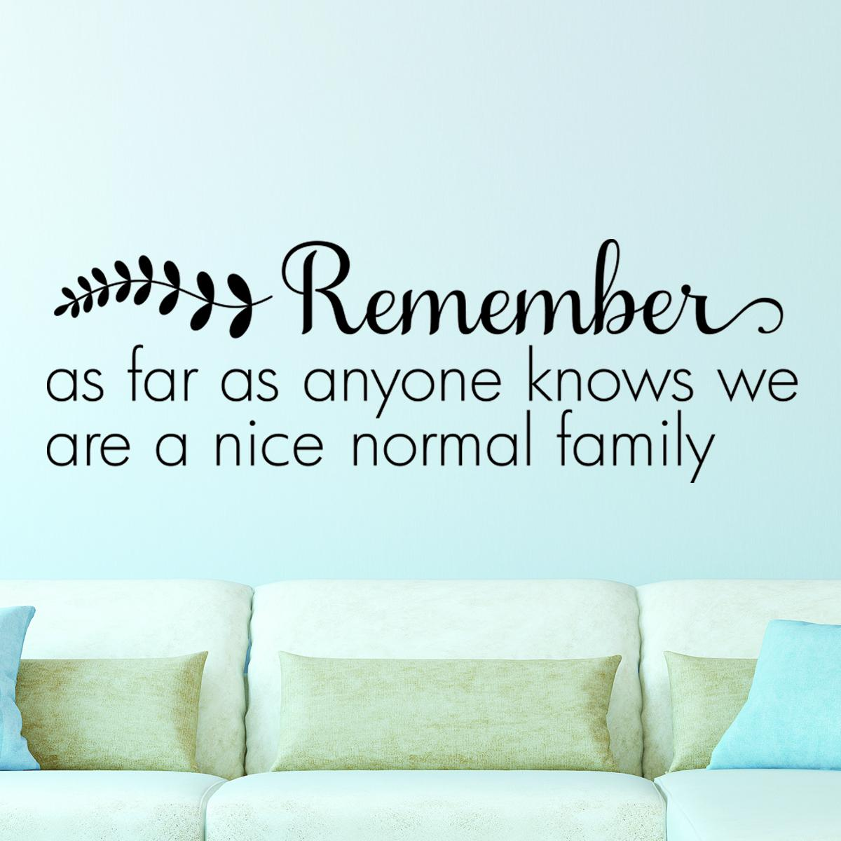 Nice normal family wall quotestm decal wallquotescom for Nice white wall decal quotes